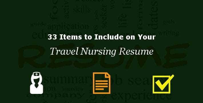 list of items to include on your travel nursing resume