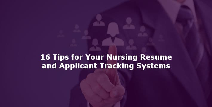 16 Tips For Your Nursing Resume And Applicant Tracking Systems. 16 Tips To Prepare Your Nursing Resume For Applicant Tracking Systems. Resume. Tips For Resume At Quickblog.org