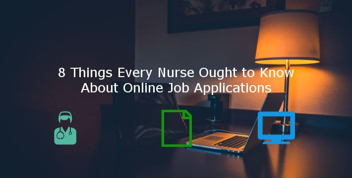 8 Things Every Nurse Ought to Know About Online Nursing Job