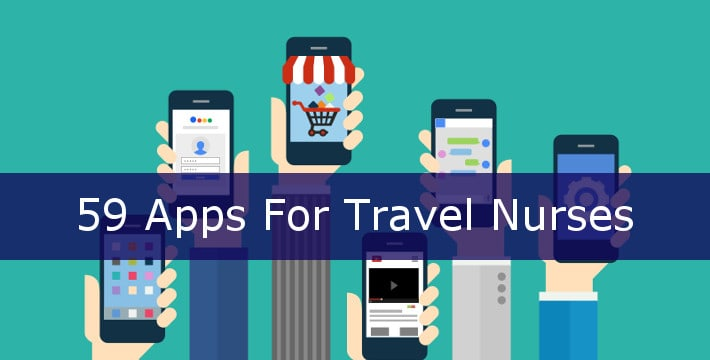 59 Apps That Help Travel Nurses Simplify Save Money And Have Fun Bluepipes Blog