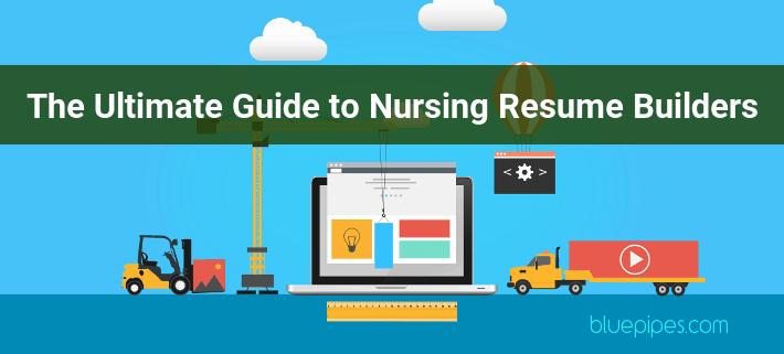 Nurse Resume - Everything You Need to Know - BluePipes Blog